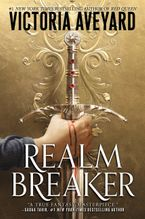 Realm Breaker Hardcover  by Victoria Aveyard