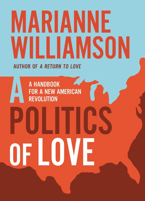 Image result for marianne williamson politics of love