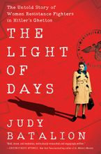 The Light of Days Hardcover  by Judy Batalion