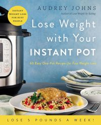 lose-weight-with-your-instant-pot