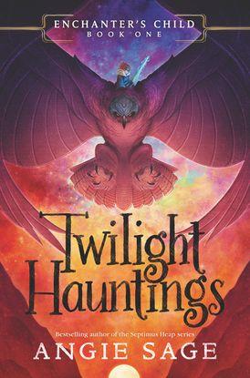 Enchanter's Child, Book One: Twilight
