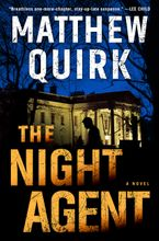 The Night Agent Hardcover  by Matthew Quirk