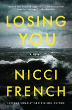 Losing You Paperback  by Nicci French
