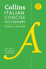 Collins Italian Concise Dictionary, 7th Edition