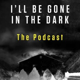 I'll Be Gone in the Dark Episode 1