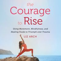 the-courage-to-rise