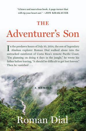 the-adventurers-son-a-memoir