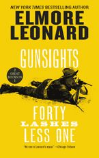 Gunsights and Forty Lashes Less One Paperback  by Elmore Leonard