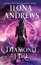 Diamond Fire Paperback  by Ilona Andrews