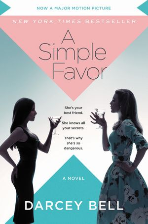 A Simple Favor [Movie Tie-in] book image
