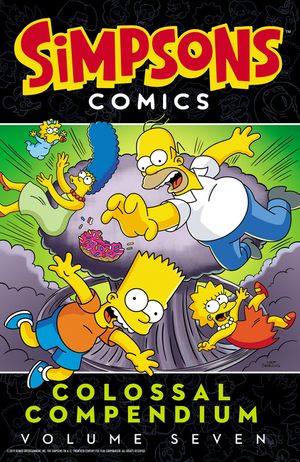 Simpsons Comics Colossal Compendium: Volume 7 book image