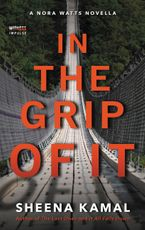 In The Grip Of It Paperback  by Sheena Kamal