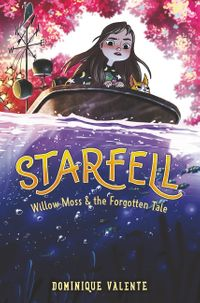 starfell-2-willow-moss-and-the-forgotten-tale