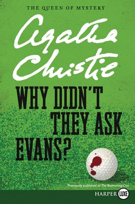 Why Didn't They Ask Evans?