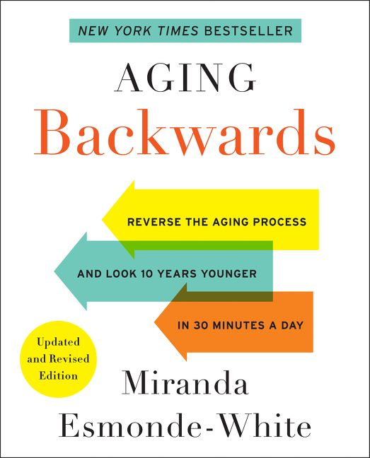 Book cover image: Aging Backwards: Updated and Revised Edition | New York Times Bestseller