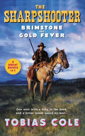 The Sharpshooter: Brimstone and Gold Fever book image