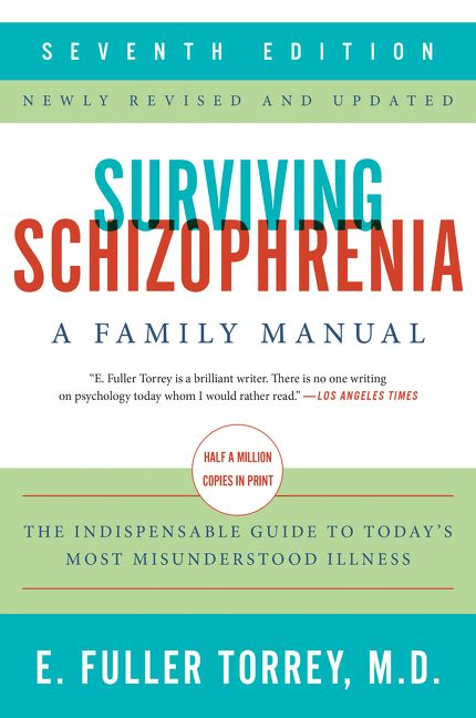 Surviving Schizophrenia, 7th Edition - E  Fuller Torrey - Paperback