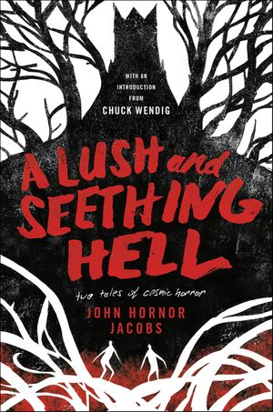 A Lush and Seething Hell book image