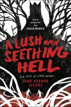 a-lush-and-seething-hell