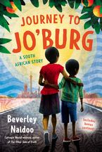 Journey to Jo'burg Paperback  by Beverley Naidoo