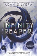 Infinity Reaper Hardcover  by Adam Silvera