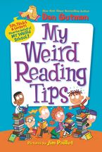 My Weird Reading Tips Paperback  by Dan Gutman
