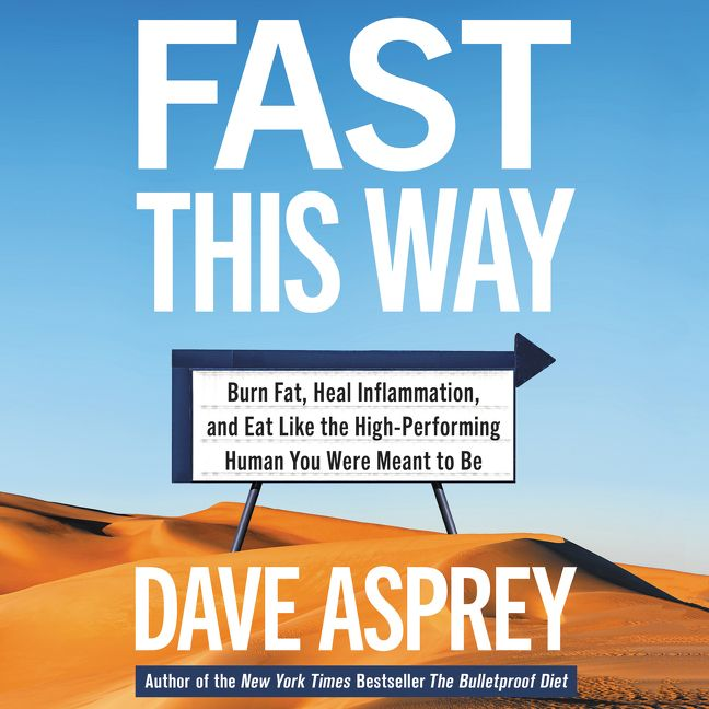Book cover image: Fast This Way: Burn Fat, Heal Inflammation, and Eat Like the High-Performing Human You Were Meant to Be