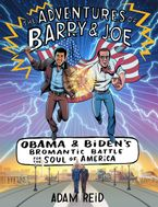 The Adventures of Barry & Joe Hardcover  by Adam Reid