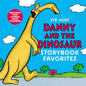 Danny and the Dinosaur Storybook Favorites book image