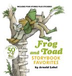 Frog and Toad Storybook Favorites Hardcover  by Arnold Lobel