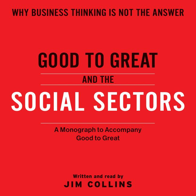 Good to great and the social sectors jim collins digital audiobook good to great and the social sectors fandeluxe Gallery