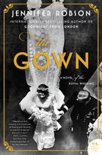 The Gown Hardcover  by Jennifer Robson