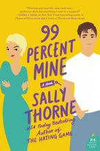 99 Percent Mine Hardcover  by Sally Thorne