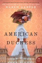 American Duchess Hardcover  by Karen Harper