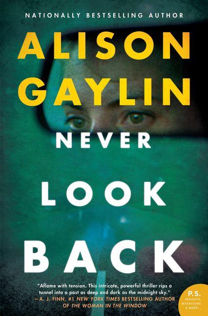 Never Look Back - Alison Gaylin - Hardcover