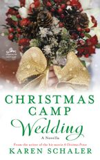 Christmas Camp Wedding Paperback  by Karen Schaler