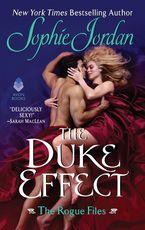 The Duke Effect Paperback  by Sophie Jordan