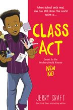 Class Act Hardcover  by Jerry Craft