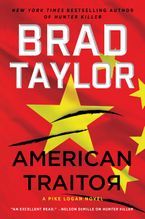 American Traitor Hardcover  by Brad Taylor