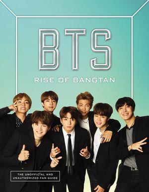 BTS: Rise of Bangtan book image