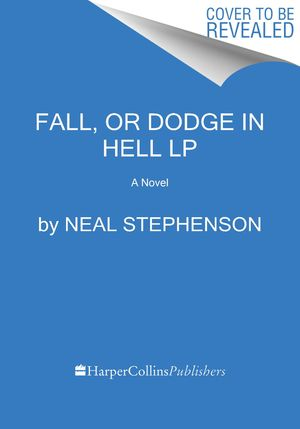 Fall, Or Dodge in Hell book image