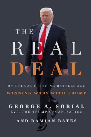 the-real-deal-my-decade-fighting-battles-and-winning-wars-with-trump