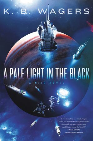 A Pale Light in the Black: A NeoG Novel (NeoG 1)