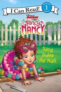 Fancy Nancy: Nancy Makes Her Mark