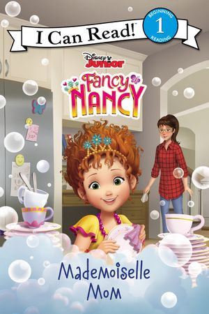 Disney Junior Fancy Nancy: Mademoiselle Mom book image