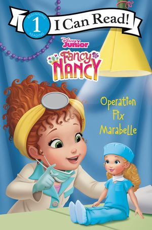 Disney Junior Fancy Nancy: Operation Fix Marabelle book image
