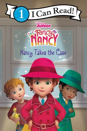 Disney Junior Fancy Nancy: Nancy Takes the Case book image