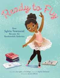 ready-to-fly-how-sylvia-townsend-became-the-bookmobile-ballerina