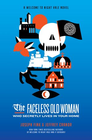 The Faceless Old Woman Who Secretly Lives in Your Home book image