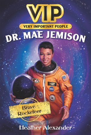 Incredible Lives #2: Dr. Mae Jemison book image